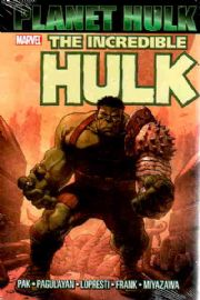 Planet Hulk Graphic Novel Trade Paperback TP Marvel Comics